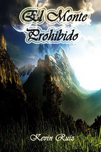 El Monte Prohibido (Spanish Edition)