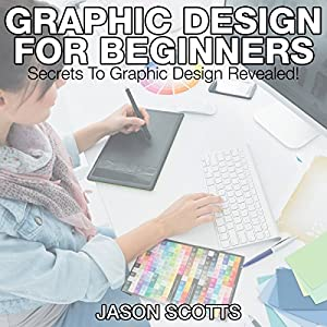 Graphics Design for Beginners Audiobook