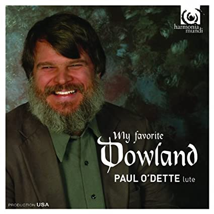 Dowland: My Favorite Dowland by Paul O'Dette (2014-05-04)