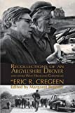 'Recollections of an Argyllshire Drover' and Other West Highland Chronicles, Eric R. Cregeen, 1907676465