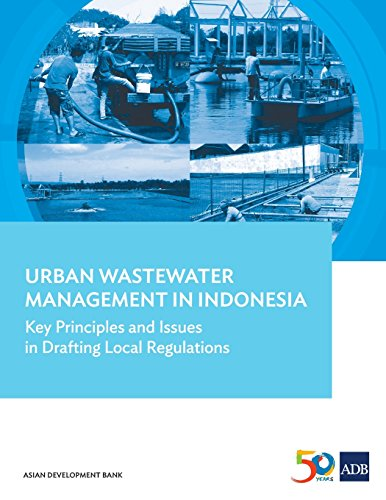 Urban Wastewater Management in Indonesia: Key Principles and Issues in Drafting Local Regulations