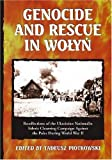 Genocide and Rescue in Wolyn, Tadeusz Piotrowski, 078644245X