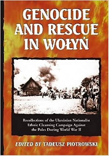Genocide and Rescue in Wolyn: Recollections of the Ukrainian
