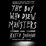 The Boy Who Drew Monsters | Keith Donohue