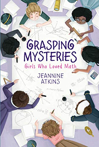 Book Cover: Grasping Mysteries: Girls Who Loved Math
