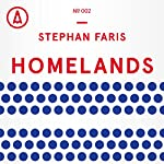 Homelands: The Case for Open Immigration | Stephan Faris