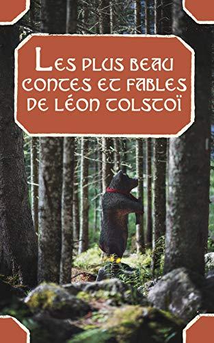Les plus beau contes et fables de Léon Tolstoï por Léon Tolstoï,Ély Halpérine-Kaminsky