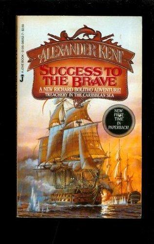 Success To The Brave by Kent, Alexander (December 1, 1984) Mass Market Paperback