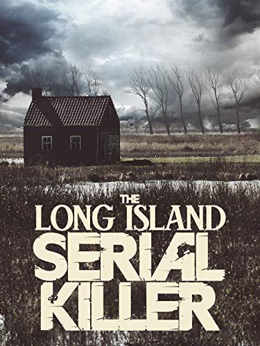 The Long Island Serial Killer -