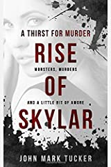 A Thirst for Murder - Rise of Skylar Paperback