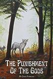 The Punishment of the Gods, Jake Yaniak, 1482776324