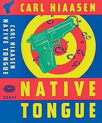 Ebook Native Tongue Skink 2 By Carl Hiaasen