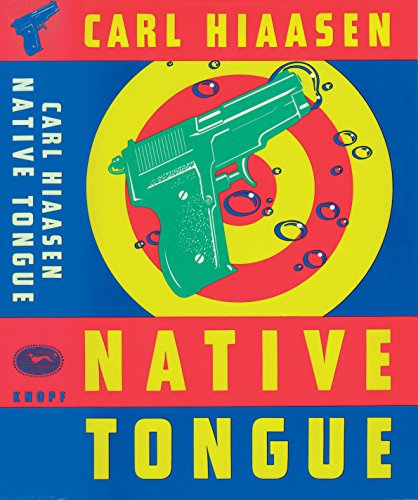 Native Tongue (Skink Book 2)