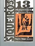Siqueiros. 13 Grabados. 13 Woodcuts, David Alfaro Siqueiros, 0815052367