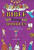 Bible-Story Doodles, Graham Ross, 076245217X