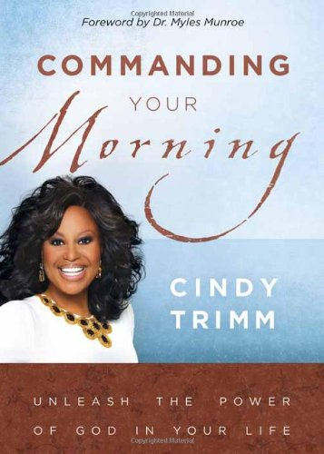 Download Commanding Your Morning: Unleash the Power of God in Your Life pdf epub