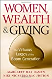 Women, Wealth & Giving: The Virtuous Legacy of the Boom Generation