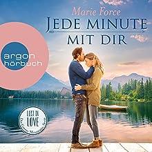 Jede Minute mit dir (Lost in Love - Die Green-Mountain-Serie 7) Hörbuch von Marie Force Gesprochen von: Christiane Marx