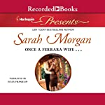 Once a Ferrara Wife... | Sarah Morgan