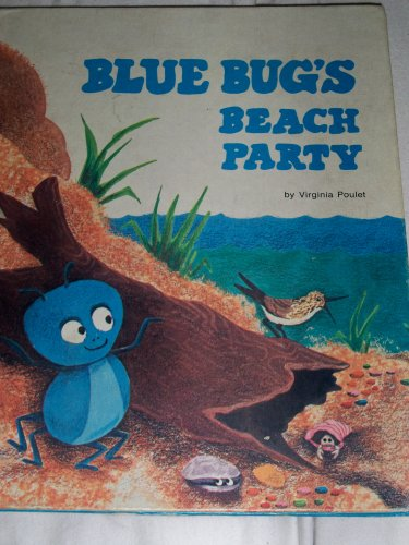 Blue Bug's Beach Party (Blue Bug -