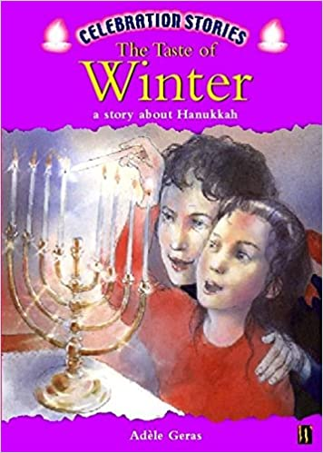 Read online A Taste of Winter: A Story About Hanukkah (Celebration Stories) PDF, azw (Kindle)