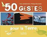 """Afficher """"50 gestes pour la terre"""""""