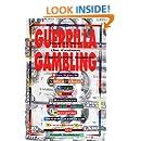 Guerrilla Gambling
