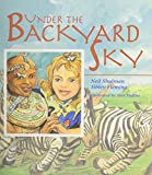 img - for Under the Backyard Sky book / textbook / text book