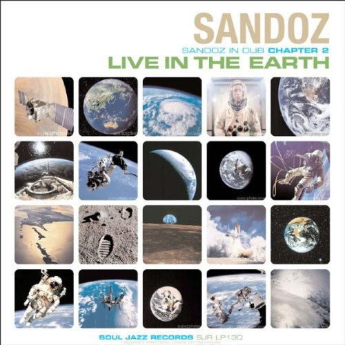 Live in the Earth: Sandoz in Dub Chapter 2