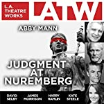 Judgment at Nuremberg | Abby Mann