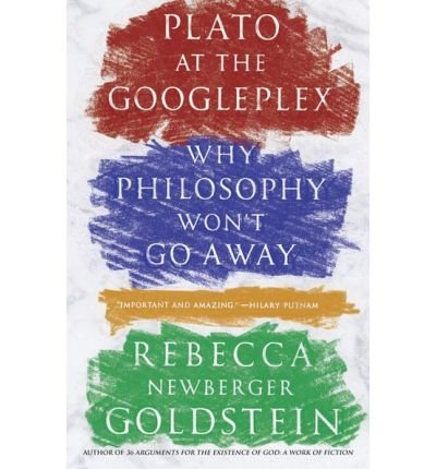 Why Philosophy Won't Go Away Plato at the Googleplex (Paperback) - Common