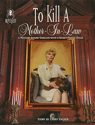 To Kill A Mother-In-Law A Murder by Larry Zacher; 1000 Piece Mystery Jigsaw Puzzle by Bepuzzled Bepuzzled Jigsaw Puzzles