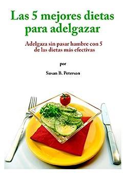 Dietas efectivas para adelgazar sin pasar hambre y