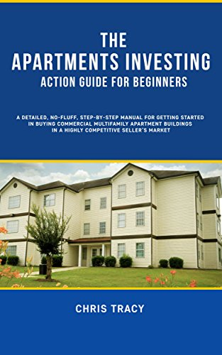The Apartments Investing Action Guide For Beginners: A Detailed, No Fluff,  Step