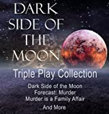 Dark Side of the Moon Triple Play: An Out of this World Cozy Mystery Boxed Set (The Wordmaster Mystery Series)