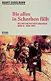 img - for Bis alles in Scherben f llt book / textbook / text book