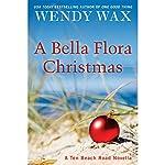 A Bella Flora Christmas | Wendy Wax