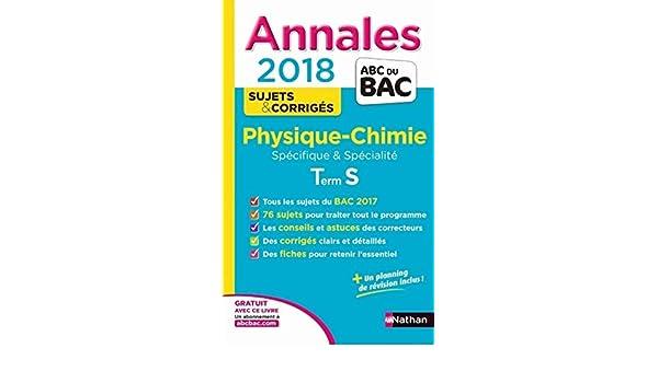 Physique-Chimie Tle S spécifiques & spécialité : Sujets & corrigés: 9782091502465: Amazon.com: Books