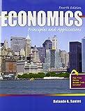 Economics : Principles and Applications, Santos, Rolando A., 1465228454