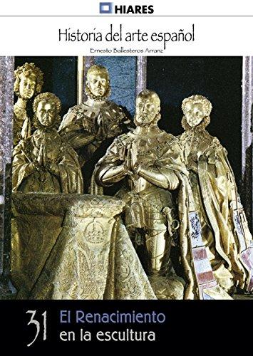 Descargar Libro El Renacimiento En La Escultura Ernesto Ballesteros Arranz