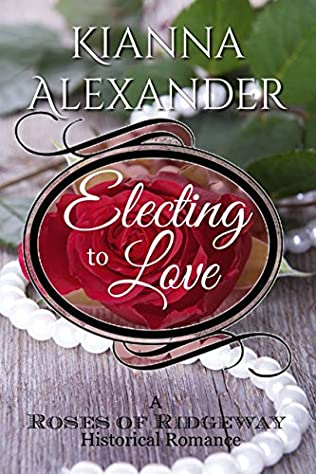 book cover of Electing to Love