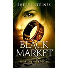 Black Market (The Wizard Hall Chronicles Book 2)