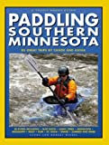 Paddling Southern Minnesota (Trails Books Guides)