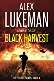 Black Harvest: The Project: Book Four (Volume 4)