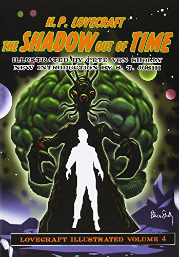 Lovecraft Illustrated Volume 4 - The Shadow Out of Time