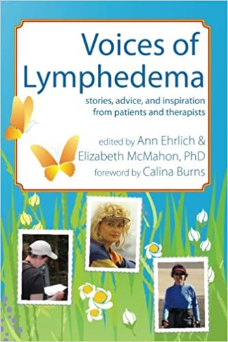Voices of Lymphedema: Stories, Advice, and Inspiration from Patients ...