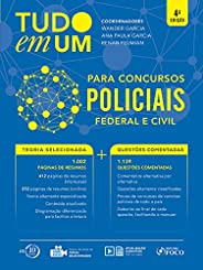 Tudo em um: Para concursos policiais - 4ª edição - 2018: Para Concursos Policiais - Federal e Civil