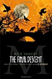 The Final Descent (The Monstrumologist)