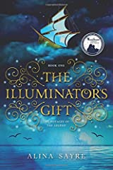 The Illuminator's Gift (The Voyages of the Legend) (Volume 1) Paperback