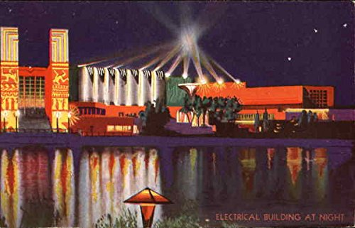 Electrical Building At Night - A Century of Progress International Exposition 1933 Original Vintage Postcard from CardCow Vintage Postcards